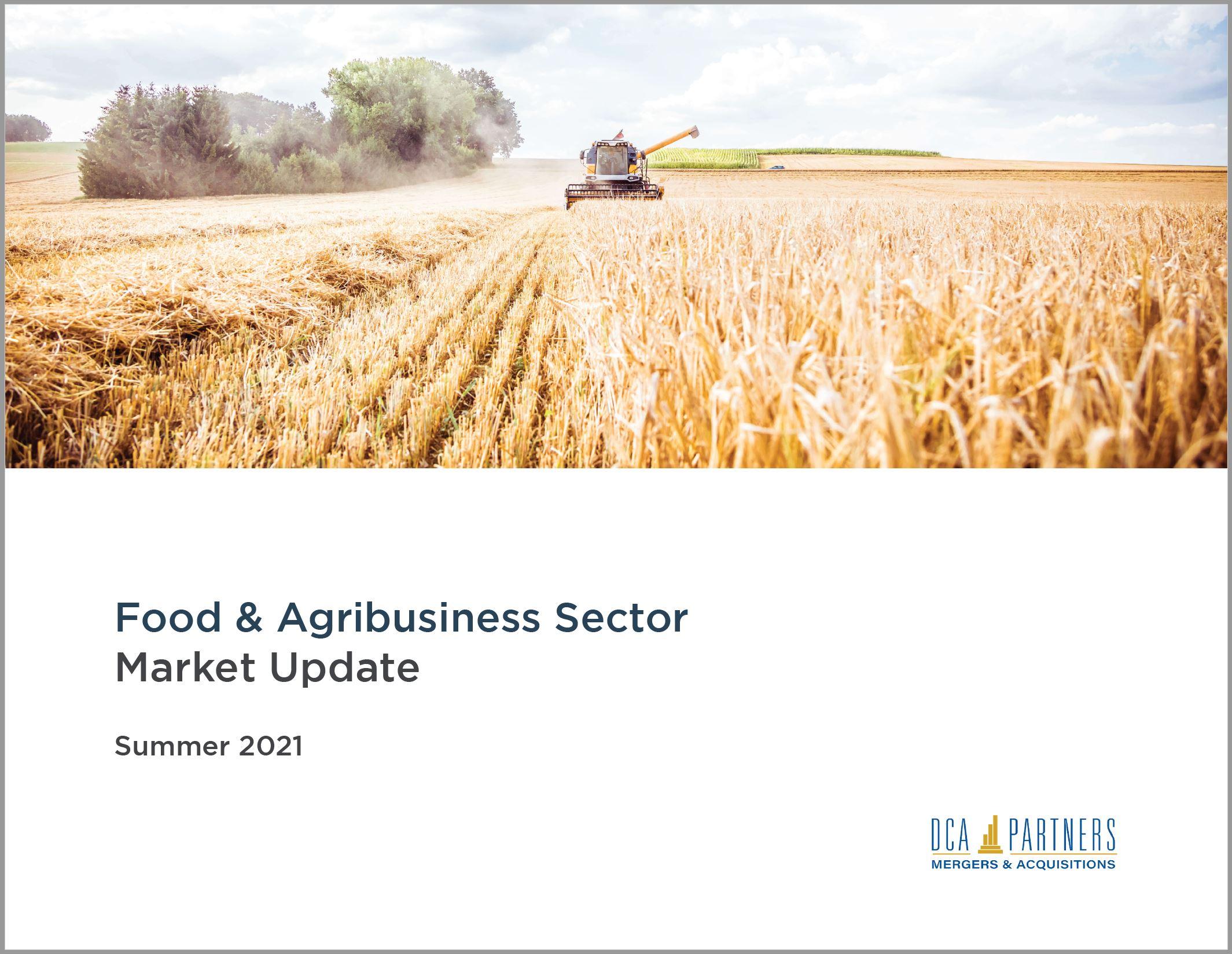 Food & Agribusiness Market Update Summer 2021
